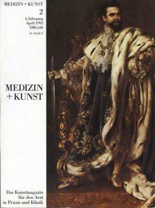 Medizin+Kunst 4 1992 König Ludwig II. von Bayern