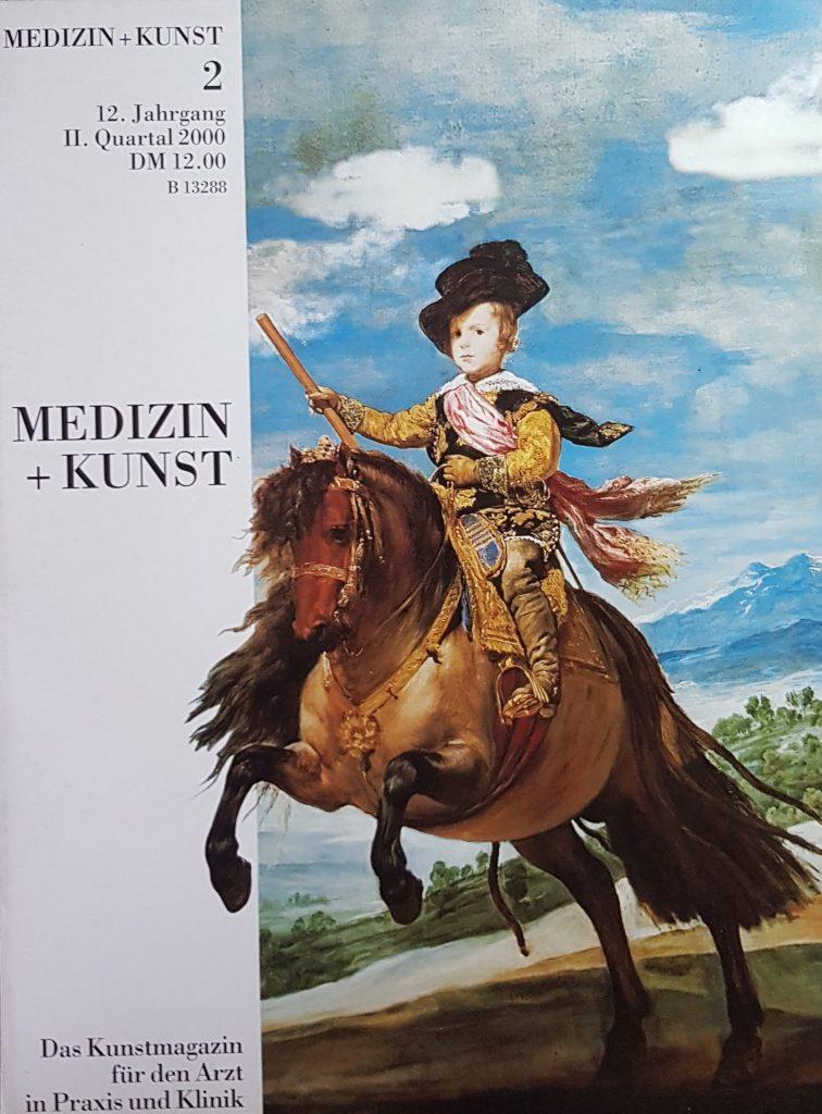Medizin+Kunst 2 2000 Diego Velasquez – Philipp IV. von Spanien