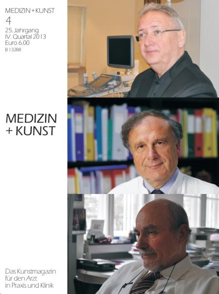 Medizin+Kunst 4-2013 Professoren Weissenbacher, Laux, Ring